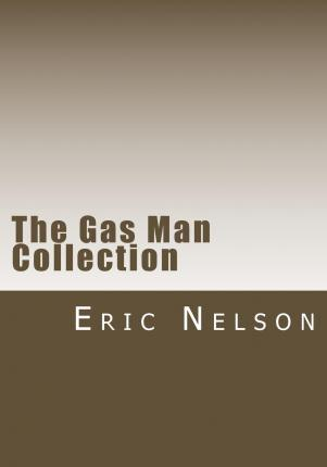 The Gas Man Collection