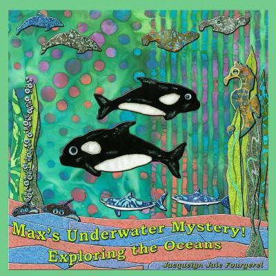 Max's Underwater Mystery! #1 Exploring the Oceans