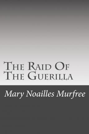 The Raid of the Guerilla