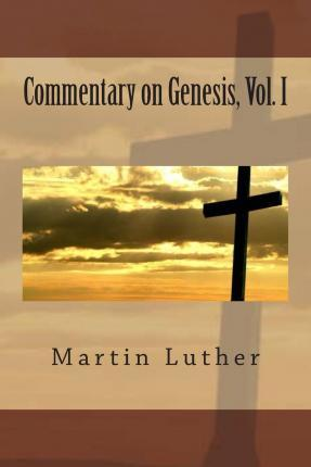 Commentary on Genesis, Vol. I
