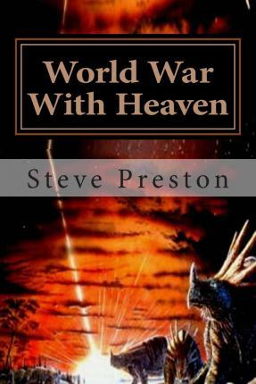 World War with Heaven
