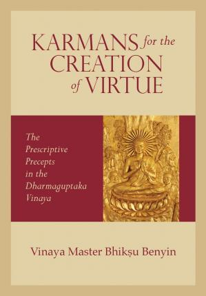 Karmans for the Creation of Virtue