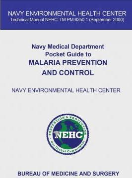 Navy Medical Department Pocket Guide to Malvaria Prevention and Control