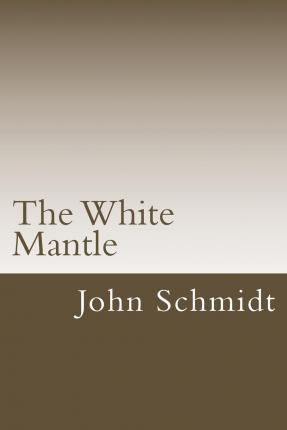 The White Mantle