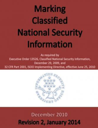 Making Classified National Seucirty Information