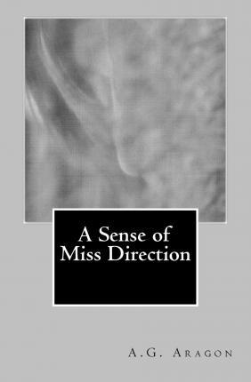 A Sense of Miss Direction