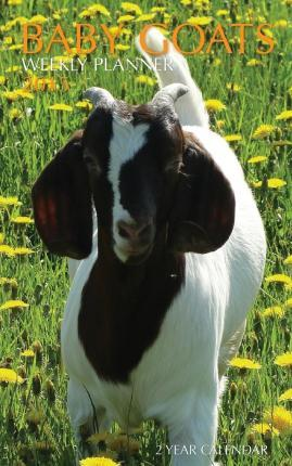 Baby Goats Weekly Planner 2015