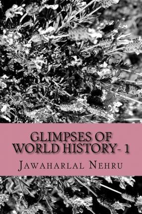 Glimpses of World History- 1