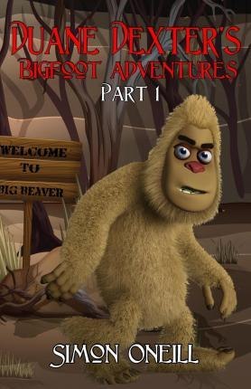 Duane Dexter's Bigfoot Adventures Part 1