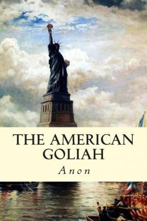 The American Goliah