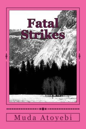 Fatal Strikes