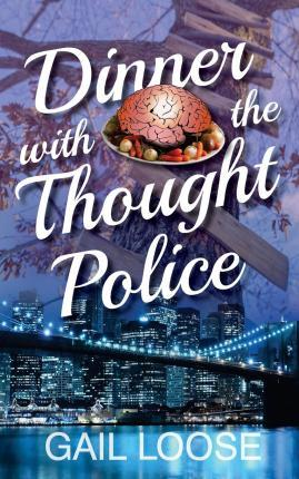Dinner with the Thought Police