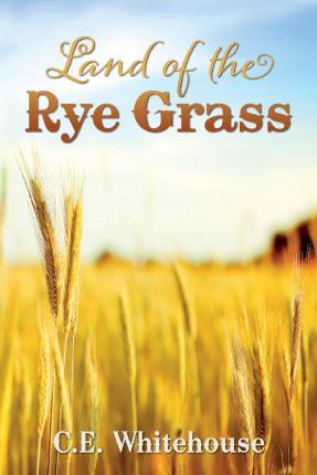Land of the Rye Grass