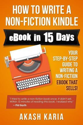 How to Write a Non-Fiction Kindle eBook in 15 Days