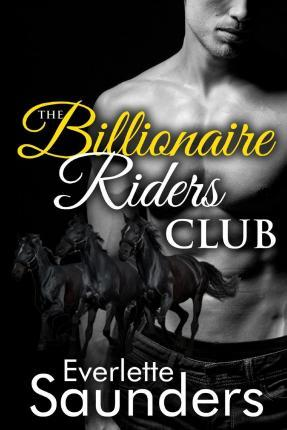 The Billionaire Riders Club