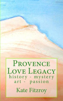 Provence Love Legacy