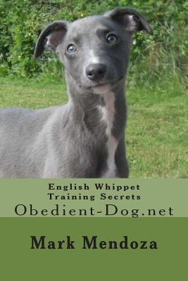 English Whippet Training Secrets