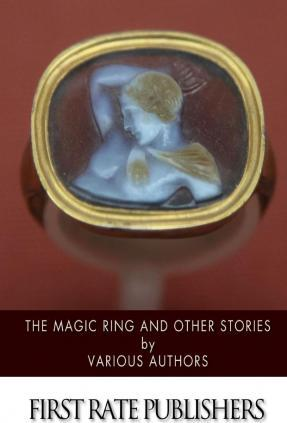 The Magic Ring and Other Stories