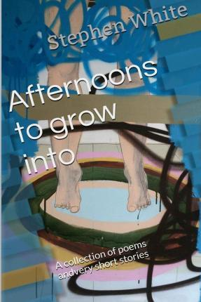 Afternoons to Grow Into