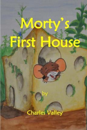 Morty's First House