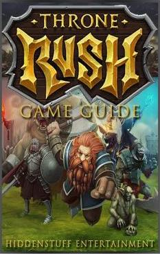 Throne Rush Game Guide