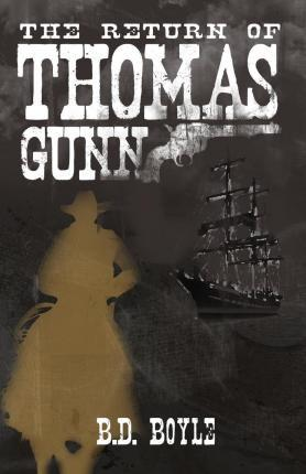 The Return of Thomas Gunn