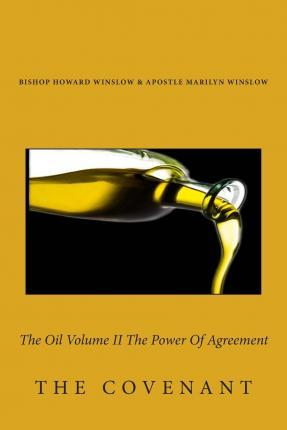 The Oil Volume II the Power of Agreement