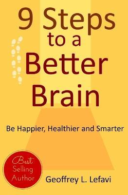 9 Steps to a Better Brain