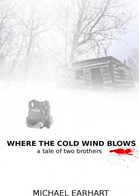 Where the Cold Wind Blows