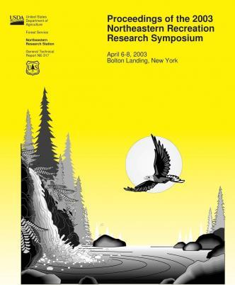 Proceedings of the 2003 Northeastern Recreation Research Symposium