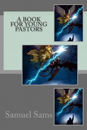 A Book for Young Pastors