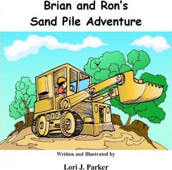 Brian and Ron's Sand Pile Adventure