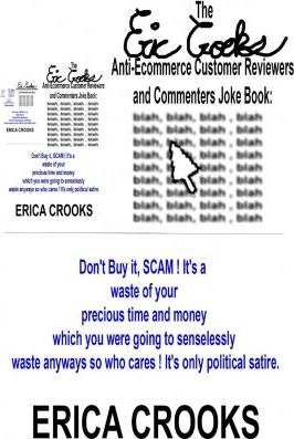 The Eric Crooks Anti-Ecommerce Customer Reviewers and Commenters Joke Book