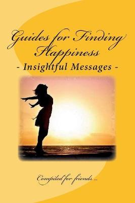 Guides for Finding Happiness