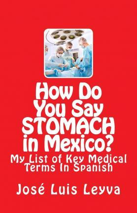 How Do You Say Stomach in Mexico?