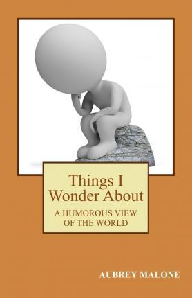 Things I Wonder about