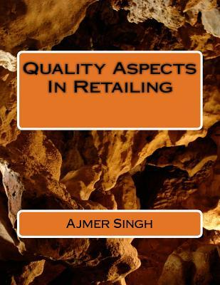 Quality Aspects in Retailing