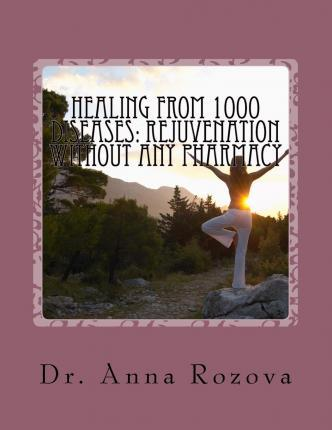 Healing from 1000 Diseases