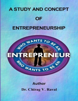 A Study and Concept of Enterprenuership