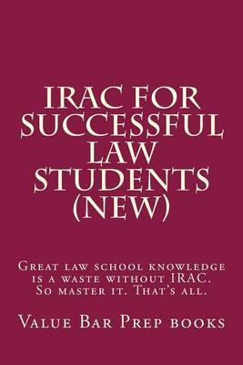 Irac for Successful Law Students (New)