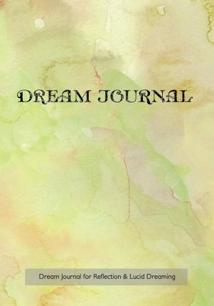Dream Journal for Reflection and Lucid Dreaming
