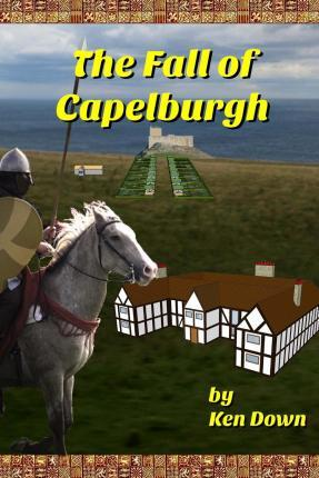 The Fall of Capelburgh