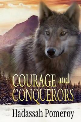 Courage and Conquerors