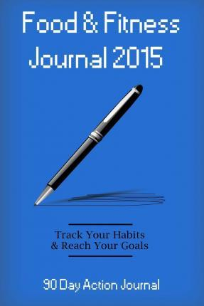 Food & Fitness Journal 2015
