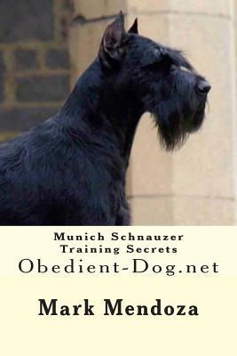 Munich Schnauzer Training Secrets