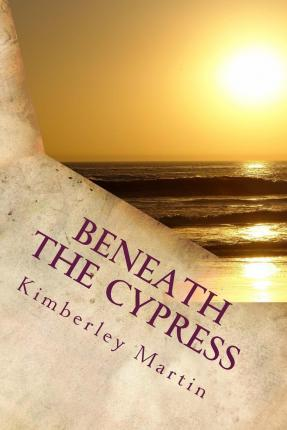Beneath the Cypress