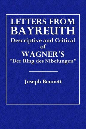 Letters from Bayreuth