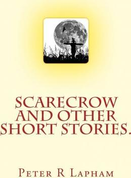 Scarecrow & Other Short Stories