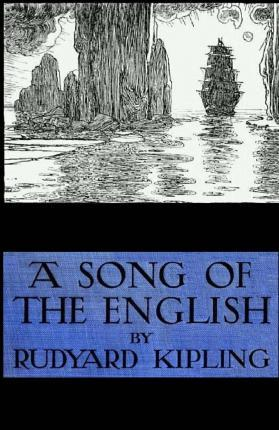 A Song of the English (Illustrated)