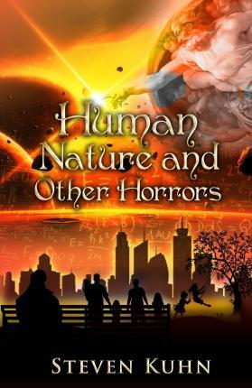Human Nature and Other Horrors